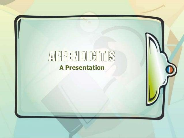 Appendicitis- a simplistic view for GPs