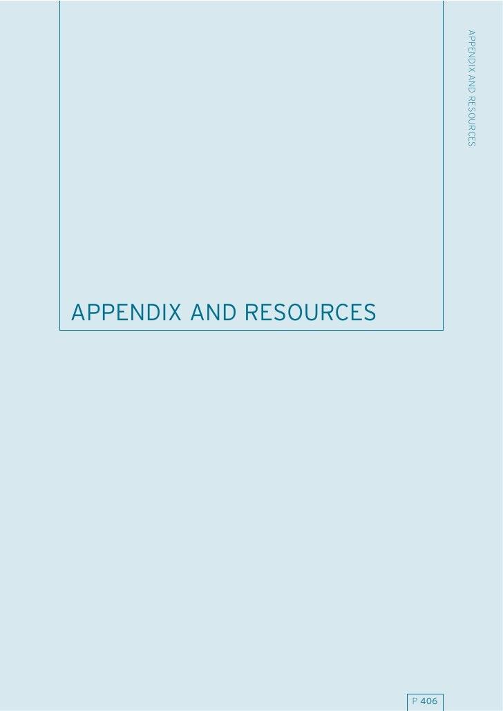 APPENDIX AND RESOURCES APPENDIX AND RESOURCES                              P 406
