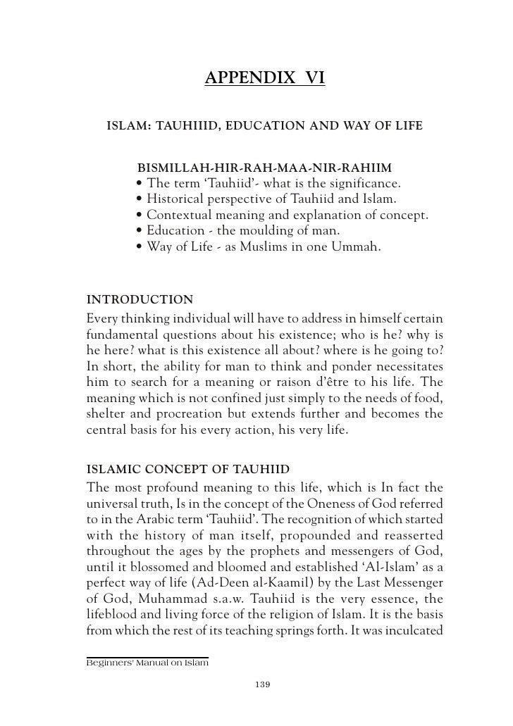 APPENDIX VI      ISLAM: TAUHIIID, EDUCATION AND WAY OF LIFE             BISMILLAH-HIR-RAH-MAA-NIR-RAHIIM           • The t...