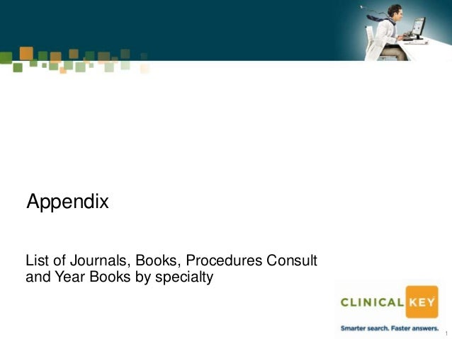AppendixList of Journals, Books, Procedures Consultand Year Books by specialty                                            ...