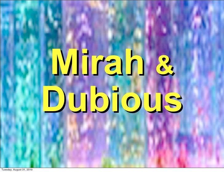 Mirah &                            Dubious Tuesday, August 31, 2010