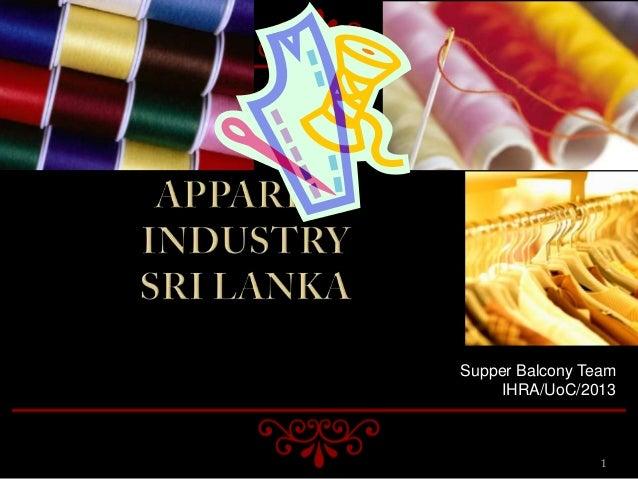 pest analysis of sri lankan apparel industry Industry capability report sri lankan apparel sector prepared by: export development board (edb), sri lanka january, 2016.