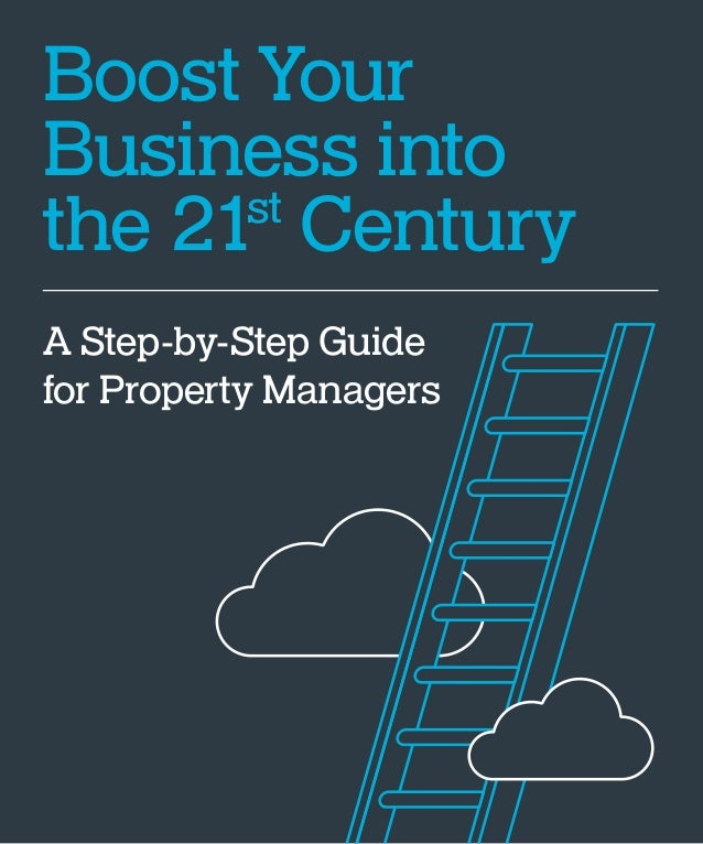 Boost Your Business into the 21st Century A Step-by-Step Guide for Property Managers