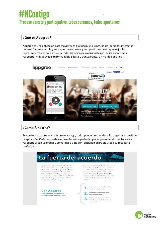 ¿Qué  es  Appgree?  Appgree  es  una  aplicación  para  móvil  y  web  que  permite  a  un  grupo  de  personas  interactu...