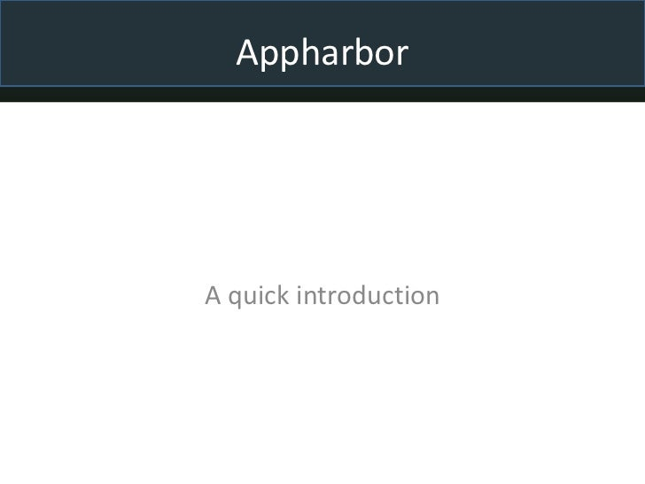 Appharbor<br />A quick introduction<br />