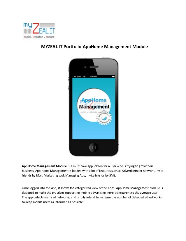 MYZEAL IT Portfolio-AppHome Management Module  AppHome Management Module is a must have application for a user who is tryi...
