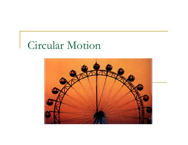 physics circular motion The direction of the force in cases of circular motion at constant speeds.