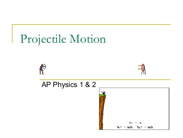 projectile motion essay Projectilemotion–mathematicsia introduction projectilemotionisthemotionofanobjectthatismovinginairandexperiences theforceofgravity1.