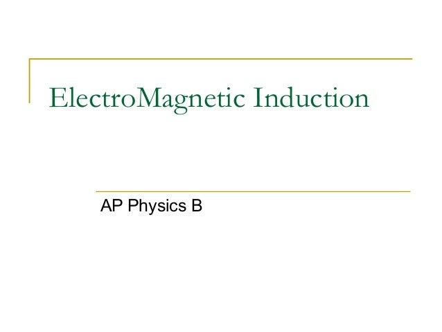 Ap physics b_-_electromagnetic_induction