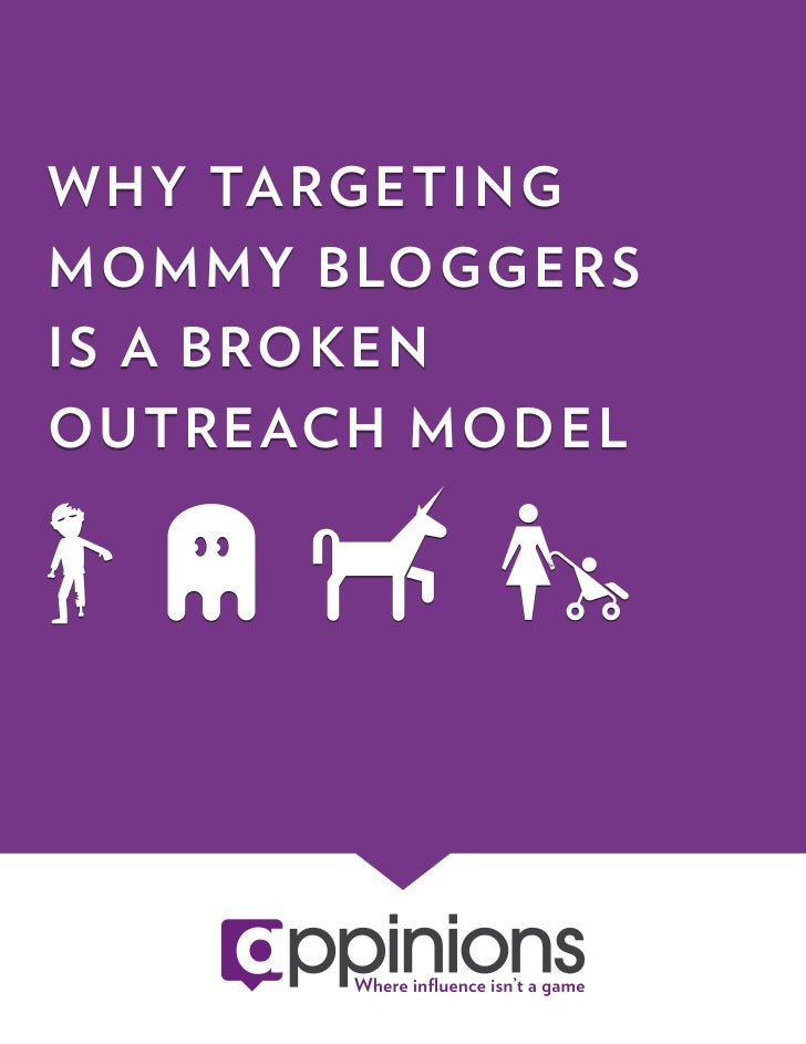 Why Targeting Mommy Bloggers is a Broken Outreach Model