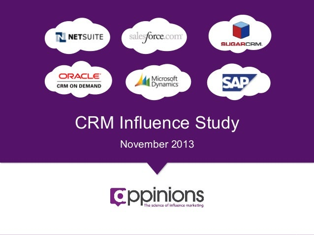 CRM Influence Study November 2013  Copyright © 2013 Appinions. All rights reserved.  1