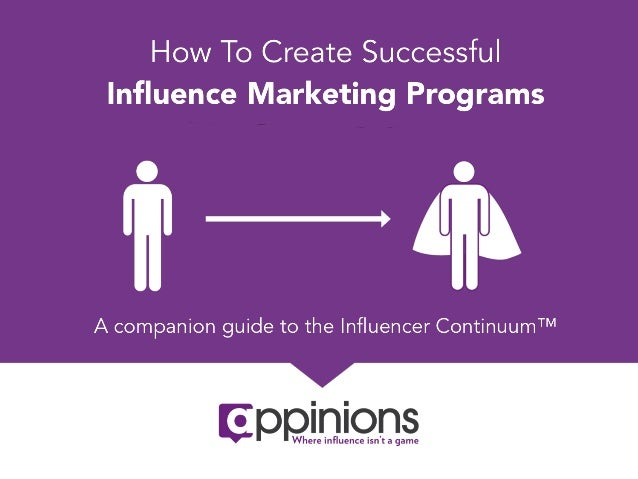 Creating Successful Influence Marketing Programs (Continuum follow-on)