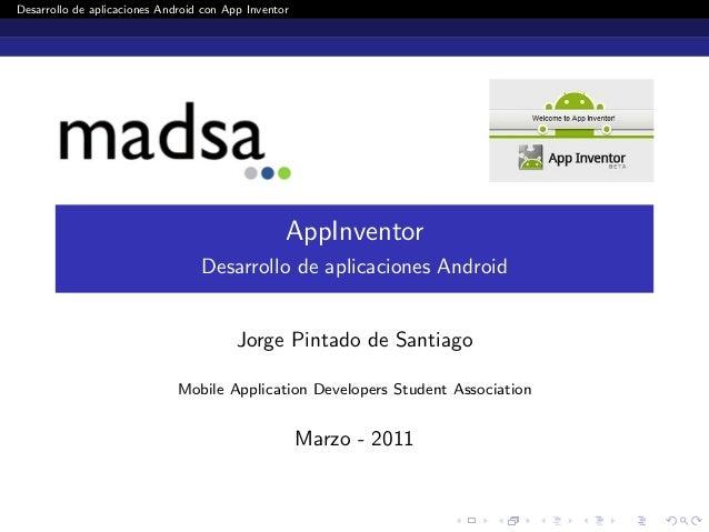 Desarrollo de aplicaciones Android con App Inventor  AppInventor Desarrollo de aplicaciones Android  Jorge Pintado de Sant...