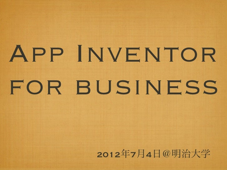 App inventor for bussiness