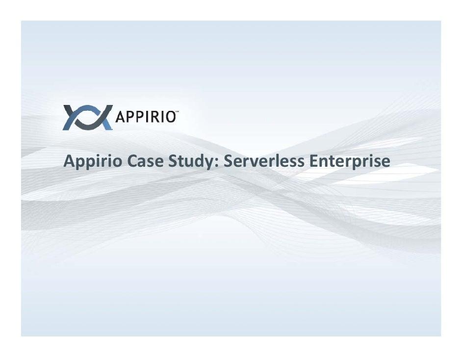 AppirioCaseStudy:ServerlessEnterprise A ii C       St d S       l    E t    i