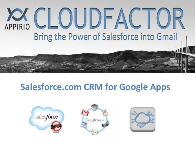 Appirio CloudFactor: Salesforce CRM for Google Apps