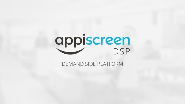 DEMAND SIDE PLATFORM