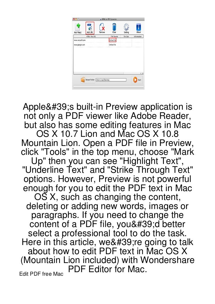 Apple's built-in Preview application is  not only a PDF viewer like Adobe Reader,  but also has some editing features in M...