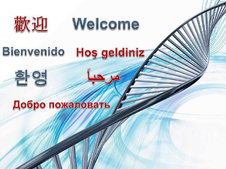 歡迎<br />Welcome<br />Bienvenido<br />Hoşgeldiniz<br />مرحباً<br />환영<br />Добро пожаловать<br />