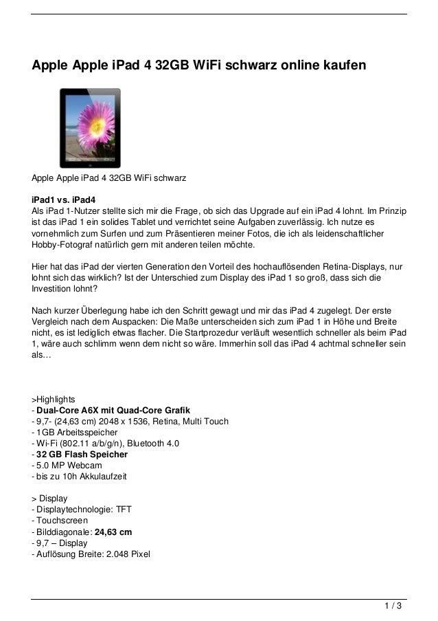 Apple Apple iPad 4 32GB WiFi schwarz online kaufenApple Apple iPad 4 32GB WiFi schwarziPad1 vs. iPad4Als iPad 1-Nutzer ste...