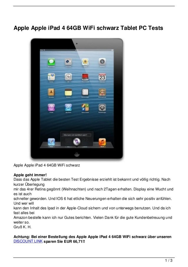 Apple Apple iPad 4 64GB WiFi schwarz Tablet PC TestsApple Apple iPad 4 64GB WiFi schwarzApple geht immer!Dass das Apple Ta...