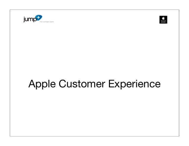 Customer experience - Apple style