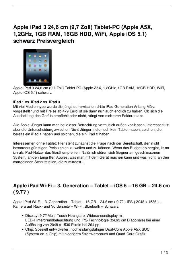 Apple iPad 3 24,6 cm (9,7 Zoll) Tablet-PC (Apple A5X,1,2GHz, 1GB RAM, 16GB HDD, WiFi, Apple iOS 5.1)schwarz Preisvergleich...