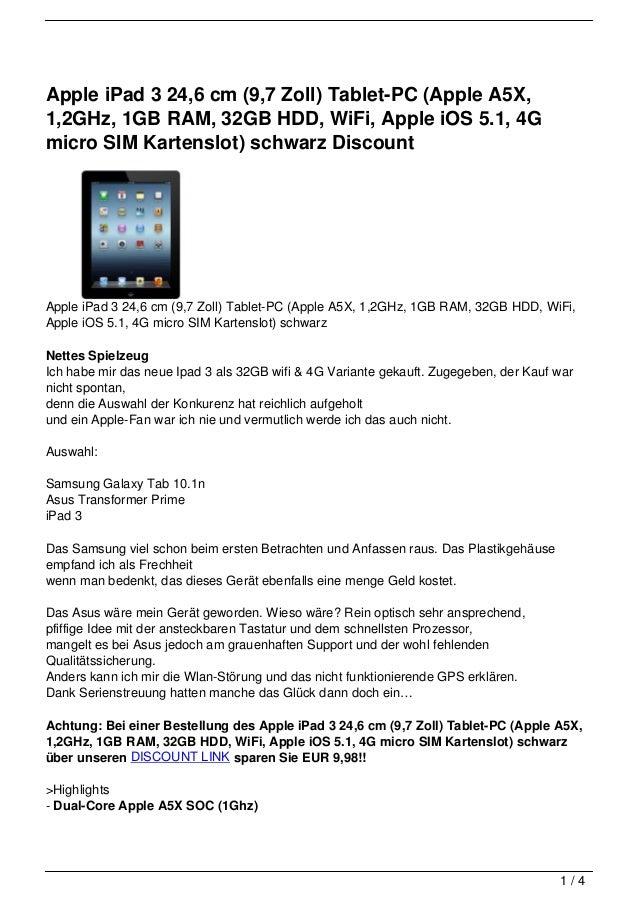 Apple iPad 3 24,6 cm (9,7 Zoll) Tablet-PC (Apple A5X,1,2GHz, 1GB RAM, 32GB HDD, WiFi, Apple iOS 5.1, 4Gmicro SIM Kartenslo...