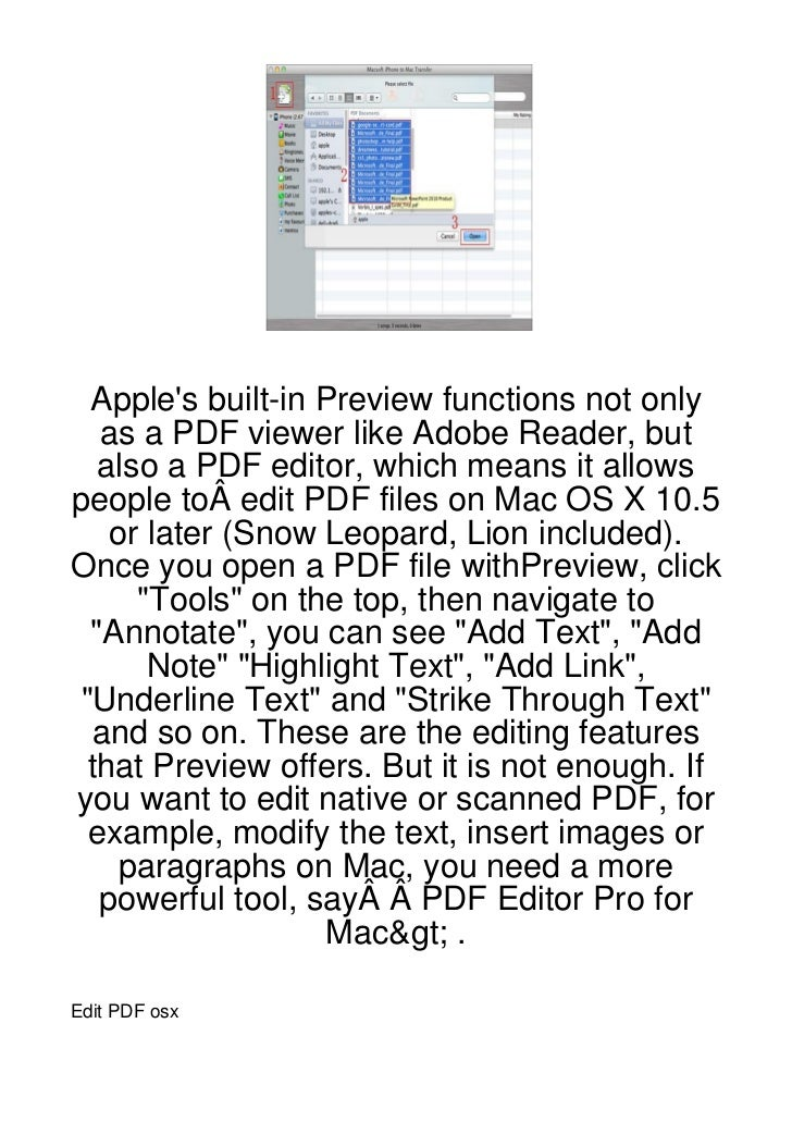 Apples built-in Preview functions not only  as a PDF viewer like Adobe Reader, but  also a PDF editor, which means it allo...