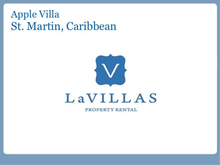 Apple VillaSt. Martin, Caribbean