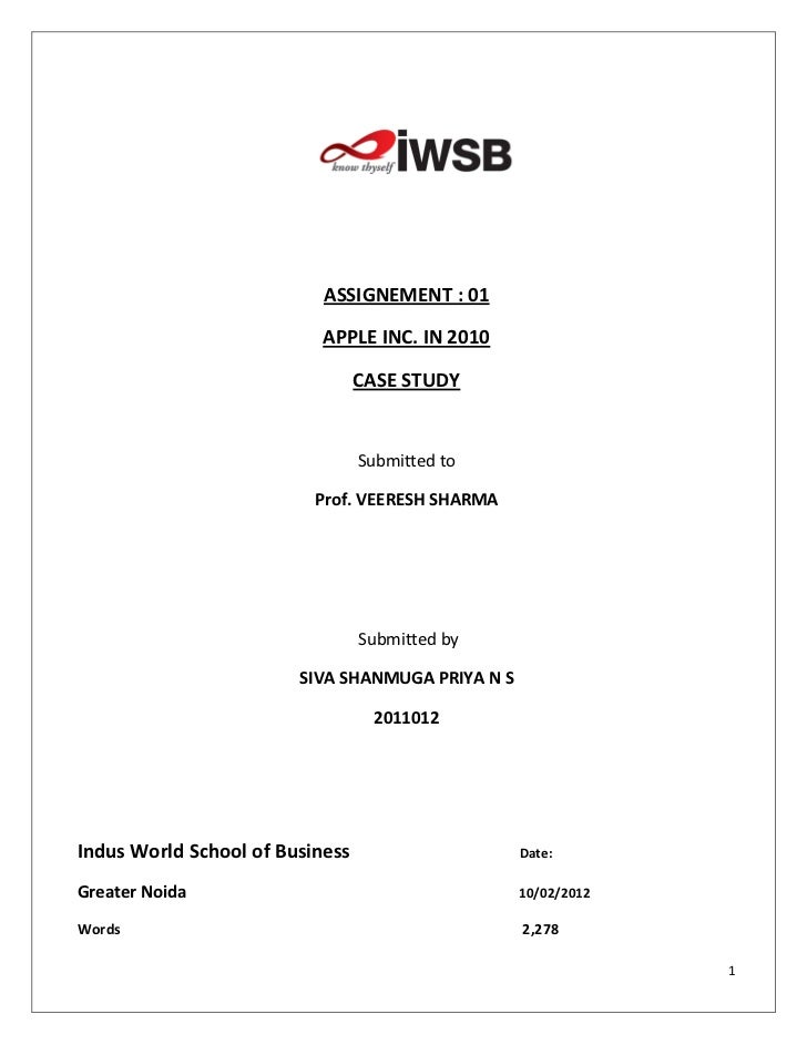 ASSIGNEMENT : 01                           APPLE INC. IN 2010                                 CASE STUDY                  ...