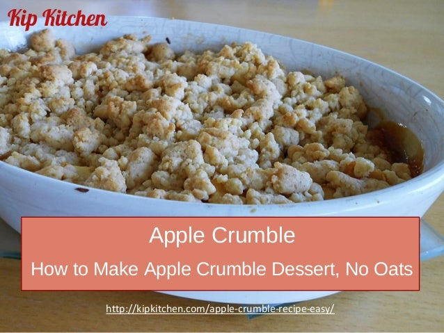 Easy Apple Crumble Recipe. How to Make an Apple Crumble Dessert with No Oats
