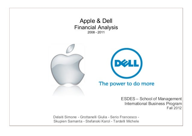 apple vs dell financial analysis essay I always like to start with some basic financial analysis dell's financial statements of out-cooling apple in phones, and unlike apple, dell or.