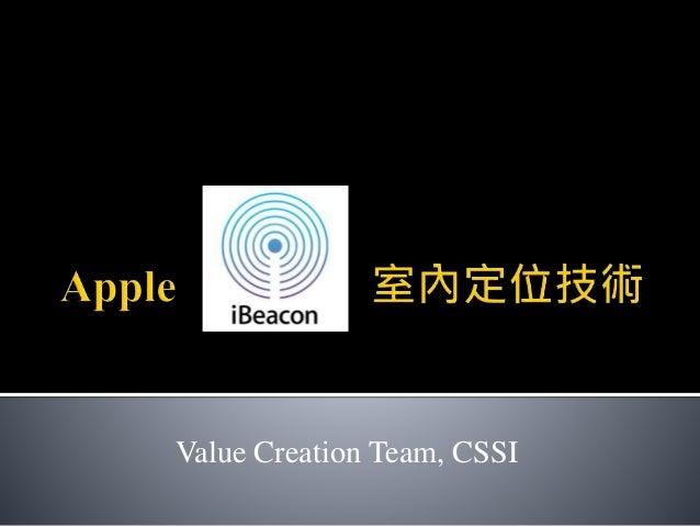 Value Creation Team, CSSI