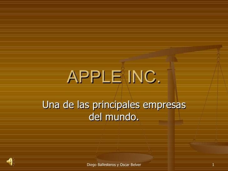 APPLE INC. Una de las principales empresas del mundo.