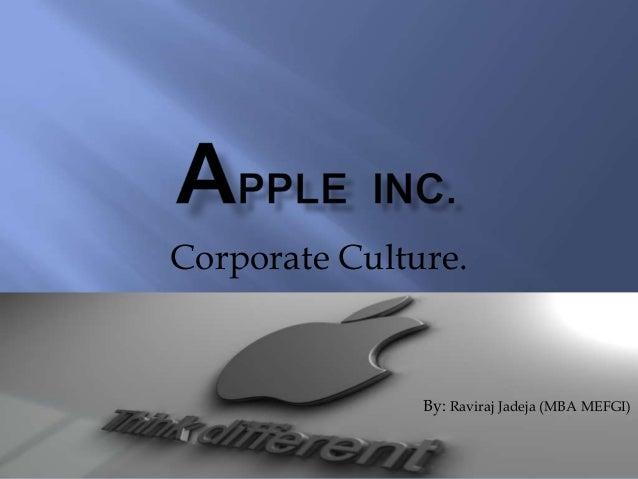 Corporate Culture.               By: Raviraj Jadeja (MBA MEFGI)