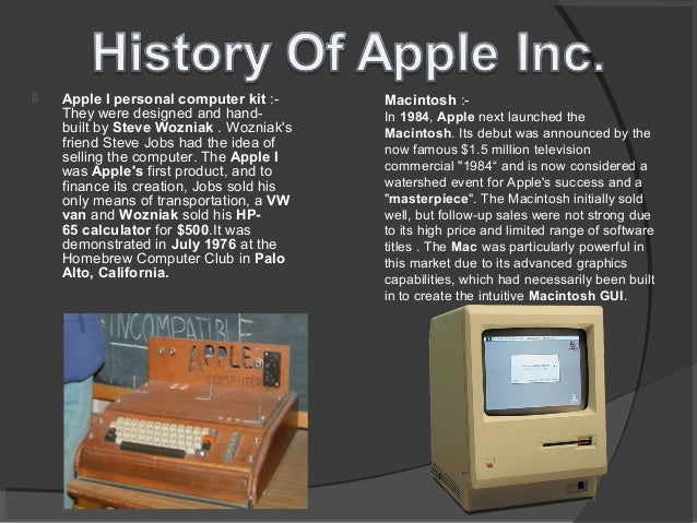 an introduction to the history of apple computer inc Apple computer inc-hrm project pptdocuments strategic report for apple computer incdocuments computer basics an introduction to computer hardwaredocuments apple inc an analysis ps- day agotrading signals for the apple inc stock find the latest analyst recommendation.