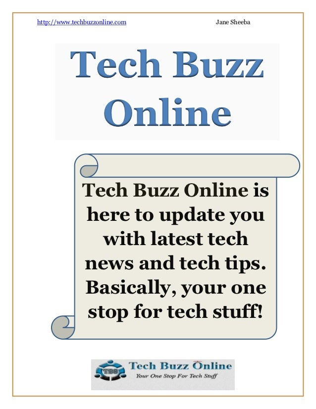http://www.techbuzzonline.com   Jane Sheeba          Tech Buzz           Online              Tech Buzz Online is          ...