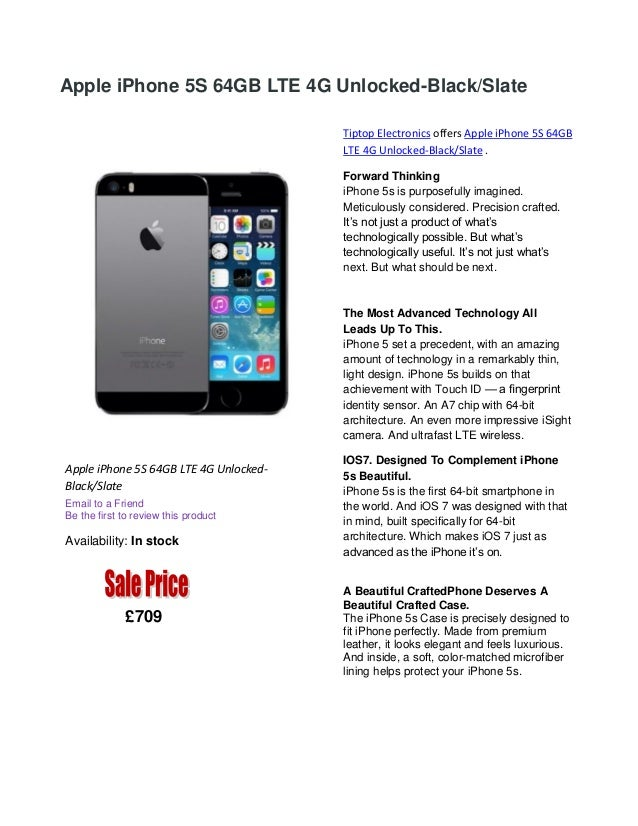 Apple iPhone 5S 64GB LTE 4G Unlocked-Black/Slate Tiptop Electronics offers Apple iPhone 5S 64GB LTE 4G Unlocked-Black/Slat...
