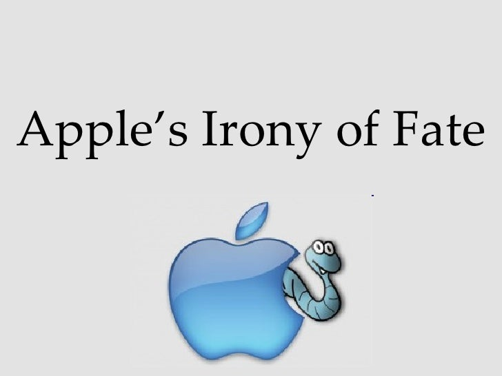 Apple's Irony of Fate