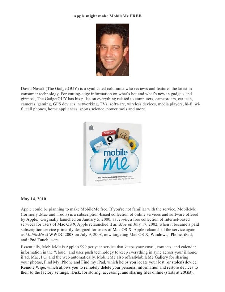Apple might make MobileMe FREE �     David Novak (The GadgetGUY) is a syndicated columnist who reviews and features the la...