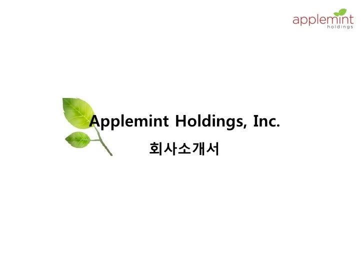 Applemint holdings