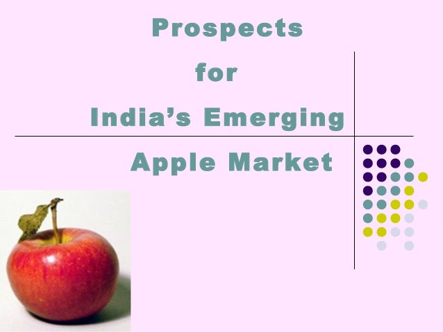 Prospects for India's Emerging Apple Market