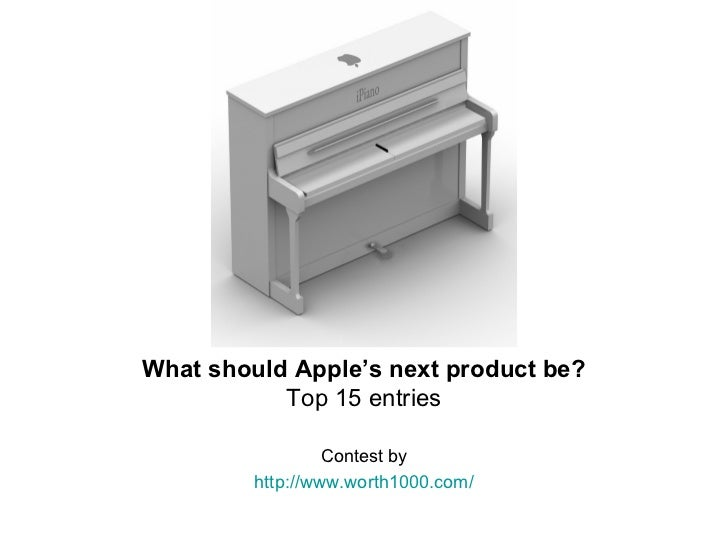 What should Apple's next product be? Top 15 entries Contest by http://www.worth1000.com/