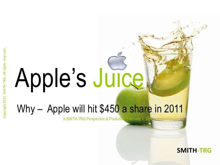 Copyright 2011 SMITH-TRG, All rights reserved.                                                 Apple's Juice              ...