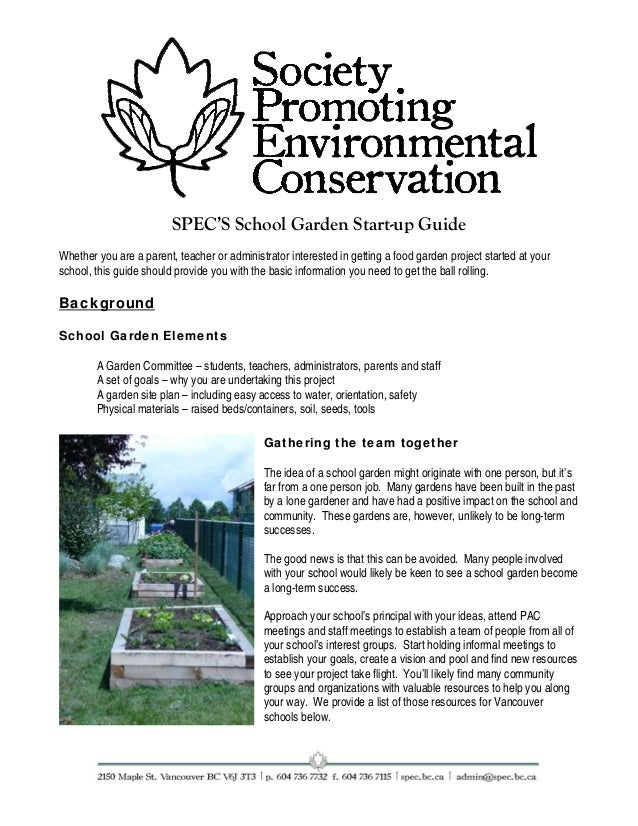 SPEC'S School Garden Start-up Guide Whether you are a parent, teacher or administrator interested in getting a food garden...