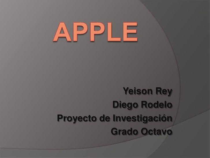 Yeison Rey            Diego RodeloProyecto de Investigación           Grado Octavo