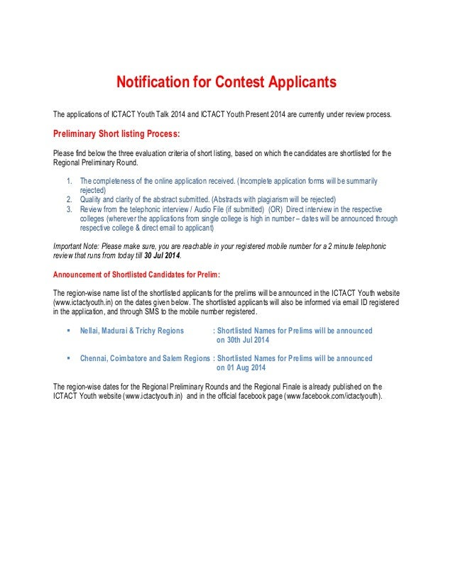 Notification for Contest Applicants The applications of ICTACT Youth Talk 2014 and ICTACT Youth Present 2014 are currently...