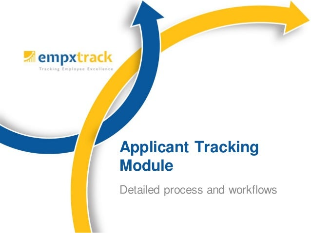 Applicant Tracking Module Detailed process and workflows