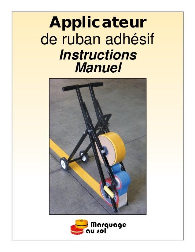 Applicateurde ruban adhésif  Instructions    Manuel